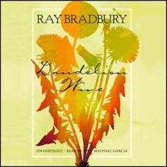 Buy Dandelion Wine audio book on Unabridged today! Visit Audio Editions for more audio books by Ray Bradbury! Dandelion Wine Ray Bradbury, Dandelions, Audio Books, Mom, Illustration, Summer, Summer Time, Illustrations, Mothers