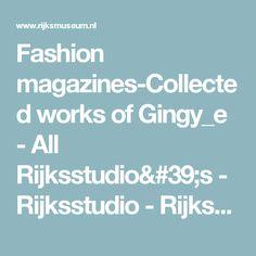 Fashion magazines-Collected works of Gingy_e - All Rijksstudio's - Rijksstudio - Rijksmuseum