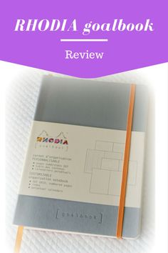 Rhodia Goalbook review Bullet Journal notebook Dotted paper dotgrid