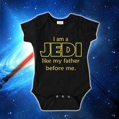 #starwars #baby boy i am a jedi like my father before me bodysuit  from $12.95