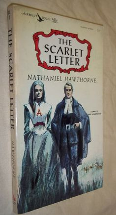 The Scarlet Letter. Published by Airmont Books, 1962.