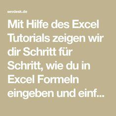 Mit Hilfe des Excel Tutorials zeigen wir dir Schritt für Schritt, wie du in Excel Formeln eingeben und einfache Berechnungen durchführen kannst.