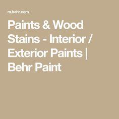 Paints & Wood Stains - Interior / Exterior Paints | Behr Paint