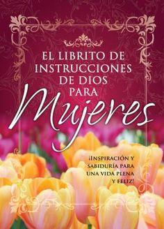 God's little instruction book for women My Lord, Little Books, Spiritual Inspiration, Mom Blogs, Gods Love, Books To Read, Pray, Religion, Bible