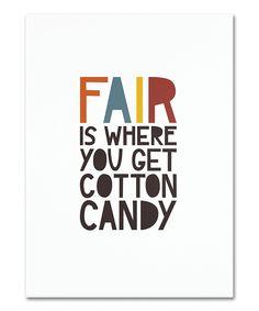 Life's not fair. But a fair is a fair.