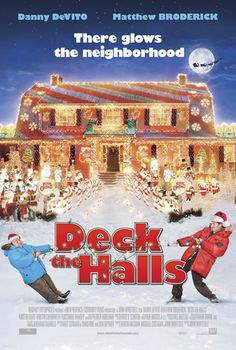 Deck the Halls PG - A Christmas comedy film starring Danny DeVito, Matthew Broderick, Kristin Davis, and Kristin Chenoweth. Two neighbors have it out after one of them decorates his house for the holidays so brightly that it can be seen from space. Great Christmas Movies, Xmas Movies, Christmas Movie Night, Christmas Shows, All Movies, Family Movies, Great Movies, Christmas Humor, Christmas Fun