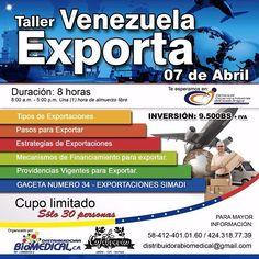 Eres emprendedor?  Tienes un producto genial para comercializar a nivel mundial y no sabes como hacerlo?  Este taller es para ti!  TALLER VENEZUELA EXPORTA Cupos limitados para 30 personas Evento organizado por @distribuidorabiomedical y patrocinado por @lacafebreria Fecha: 7 de Abril de 2016 Duración:Un día (Ocho horas (8 h)) Horario:8:00 a.m. a 12:00 m y 1:00 p.m. a 5:00 p.m. Dirigido a todos los que  tienen interés en conocer el mecanismo en Venezuela para hacer exportaciones de productos…