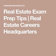 Real Estate Exam Prep Tips   Real Estate Careers Headquarters