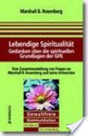 Rosenberg, Lebendige Spiritualität