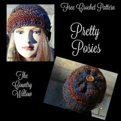 Pretty Posies Hat, free #crochet pattern by Sheri Weber/The Country Willow #HolidayStashdownCAL2016