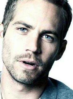 Paul Walker-I am in love with his eyes. Oh! and the fact he was drop dead gorgeous.