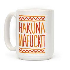 Hakuna Mafuckit Coffee Mugs Funny Coffee Mugs, Coffee Humor, Funny Mugs, Funny Gifts, Hakuna Matata, Coffee Cups, Tea Cups, Coffee Coffee, Coffee Mug Display