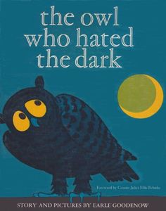 The Owl Who Hated the Dark - written & illustrated by Earle Goodenow (1969) Owl Who, Owl Books, Dark Stories, The Darkest, Illustration, Owl Themes, Random Stuff, Amazon, Children