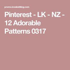 Pinterest - LK - NZ - 12 Adorable Patterns 0317