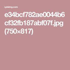 e34bcf782ae0044b6cf32fb187abf07f.jpg (750×817)