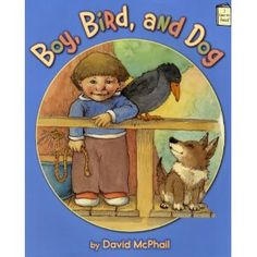The Good Long Road: {Virtual Book Club for Kids} Move, Eat, Draw, Learn with Boy, Bird and Dog by David McPhail