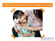Smile Quote No. 15: A Smile Is an Inexpensive Way to Change Your Looks.Beecroft Orthodontics, 10472 Georgetown Dr Fredericksburg , VirginiaPhone: 540-898-2200 #smilequote #orthodontist #beecroftorthodontics