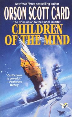 Children of the Mind, book 5 in Ender's Game.
