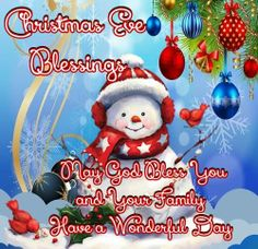 Christmas Eve Blessings May God Bless You christmas good morning christmas quotes christmas eve seas Christmas Eve Images, Christmas Quotes For Friends, Merry Christmas Everyone, Christmas Pictures, Christmas Themes, Christmas Holidays, Merry Christmas Quotes Wishing You A, Xmas Quotes, Christmas Sayings