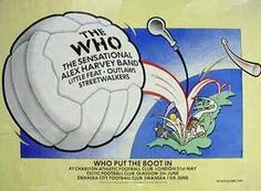 The Who at Charlton Football Ground I spent the day with some of my school friends and must one of the wettest days that spring of us standing under a plastic sheet). I f was a great day, it was a shame that I had an exam the next day. Concert Flyer, Concert Posters, Gig Poster, Pop Posters, Band Posters, Vintage Music Posters, Vintage Travel Posters, Alex Harvey, Rolling Stones Concert
