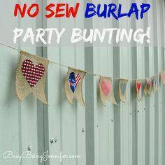 No Sew Fabric and Burlap Party Bunting from BusyBeingJennifer.com