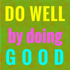 Do Well by doing GOOD! buff.ly/2nh2Sdg #Volunteer #SocialGood #Cause