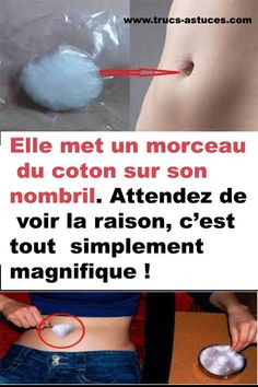Elle met un morceau du coton sur son nombril. Attendez de voir la raison, c'est tout simplement magnifique ! - Trucs & Astuces Medical Care, Health And Beauty, Health Tips, Beauty Hacks, Health Fitness, Diners, Internet, Science, Dessert