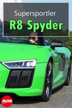 Audi Spyder plus: Test Audi R8, Porsche, Lupe, Ferrari, Sports, Cook, Recipes, Autos, Super Sport