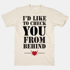 I'd Like To Check You From Behind shirt #nhl #hockey
