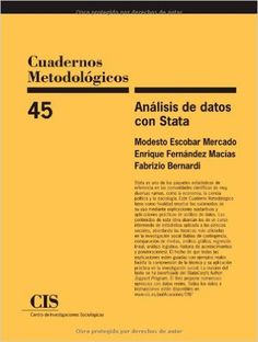 Análisis de datos con Stata / Modesto Escobar Mercado, Enrique Fernández Macías, Fabrizio Bernardi