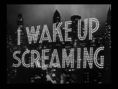 I Wake Up Screaming (1941) Film Noir, Victor Mature,