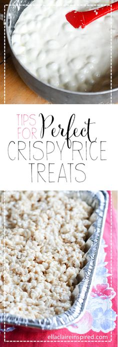 Tips for the Perfect Crispy Rice Treats~ recipe included