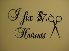 Hair Stylist Beauty Salon I fix 7 00 HAIRCUTS Decal by mr300s, $3.99