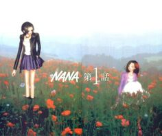 Nana Osaki and Nana Komatsu