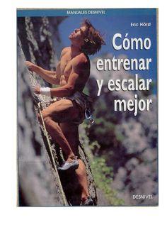 como entrenar y escalar mejor  libro sobre como entrenar y escalar