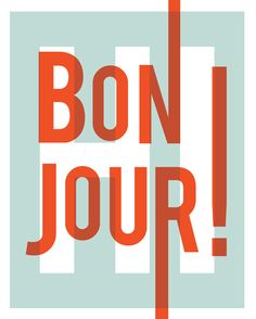 Bonjour, French, hello greeting, typography art print, pink ~ ON SALE! Modern Typography, Typography Letters, Graphic Design Typography, French Typography, Hand Lettering, Typography Inspiration, Graphic Design Inspiration, Color Inspiration, Daily Inspiration