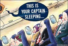Pilot fatigue.