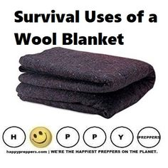URVIVAL USES OF A WOOL BLANKET: Add a wool blanket to your survival kit because you can use a wool blanket to make a shelter, improvise a cape or a poncho, help a shock victim, smother a flame and much more! http://happypreppers.com/wool.html
