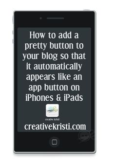 A quick & easy tutorial on how to add a custom iPad/iPhone touch/app icon to your blog or website so that it appears automatically when someone adds your site to their homepage. Creativekristi.com