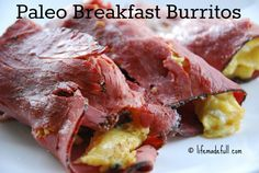 Paleo Breakfast Burritos! - Life Made Full