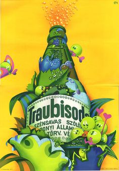 Vertel Beatrix: Traubisoda. , Hungarian soft drink ad, 1976. Restaurant Pictures, Illustrations And Posters, Vintage Posters, Retro Posters, Some Pictures, Vintage Advertisements, Happy Day, Travel Posters, Retro Vintage