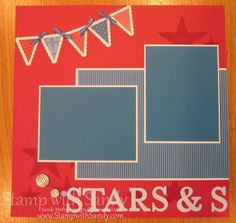 Stamp With Sandy 12x12 Patriotic Scrapbook Pages Stampin Up Page One