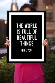 """Lovely Motivational Wall Art """"Beautiful Things Like You"""" by TheMotivatedType @Etsy Inspirational Print, Wall Decor, Black and White, Beauty, Love, Affection  https://www.etsy.com/shop/TheMotivatedType"""