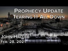 Prophecy Update, End Of Days, New International Version, The Kingdom Of God, Persecution, Heaven On Earth, Geography, The Book, Youtube