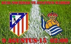 Prediksi Real Sociedad vs Atletico Madrid 9 Agustus 2015