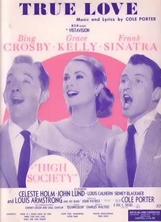 True Love - Crosby, Grace Kelly, Sinatra 1956 Movie Sheet Music