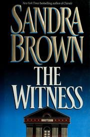 Cover of: The witness by Sandra Brown