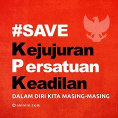 Save KPK! Ayo kita selamatkan Kejujuran, Persatuan & Keadilan dalam diri kita masing-masing! #SaveKPK (image via http://akinini.com)