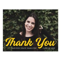 """Graduation thank you postcard personalized with the graduate's photo, name, and graduation year. """"Thank You"""" is displayed in a bold yellow script font. Designed by Late Bloom Paperie. #graduationthankyoucards#graduationthankyounotes#graduationthankyoupostcards#graduationthankyoucardtemplate #zazzle #ad Graduation Thank You Cards, Graduation Year, Graduation Party Invitations, Graduation Party Decor, Grace Hamilton, Madison Grace, Graduation Cap Toppers, Thank You Messages, Thank You Postcards"""
