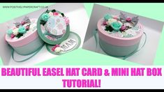 Positively papercraft: Another Easel Hat Card With Gorgeous Hat Box! Fun Fold Cards, Folded Cards, Mother Card, Step Cards, Cardmaking And Papercraft, Glitter Cards, Easel Cards, Card Tutorials, How To Make Paper